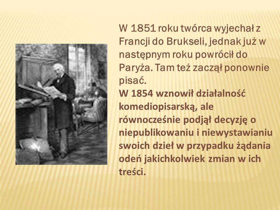 W 1851 roku twórca wyjechał z Francji do Brukseli, jednak już w następnym roku powrócił do Paryża.