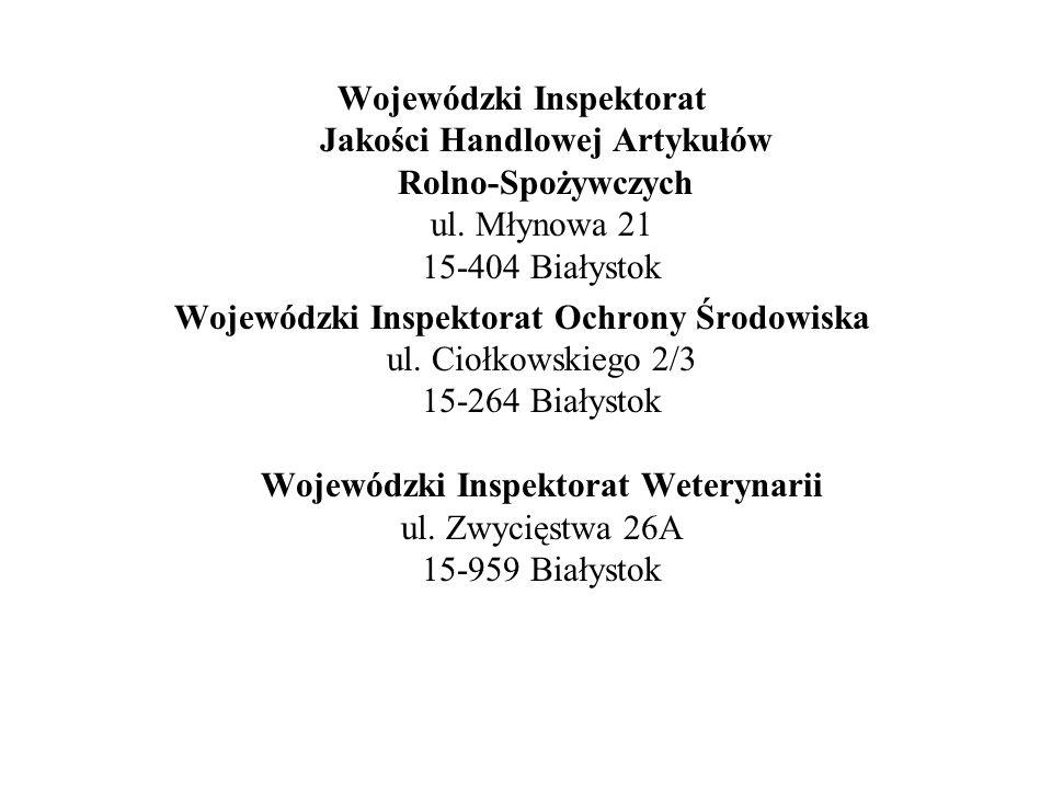 Wojewódzki Inspektorat Jakości Handlowej Artykułów Rolno-Spożywczych ul.