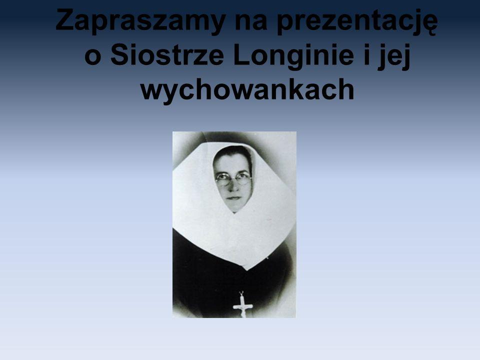 Już na świecie Longina urodziła się 23 czerwca 1911 roku w Trembowli, jako córka Ludwika i Marceli Żydkowskiej.