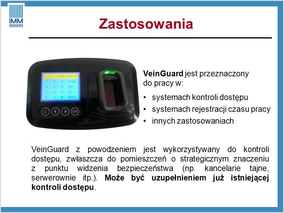 Zastosowania VeinGuard jest przeznaczony do pracy w: systemach kontroli dostępu systemach rejestracji czasu pracy innych zastosowaniach VeinGuard z powodzeniem jest wykorzystywany do kontroli dostępu, zwłaszcza do pomieszczeń o strategicznym znaczeniu z punktu widzenia bezpieczeństwa (np.