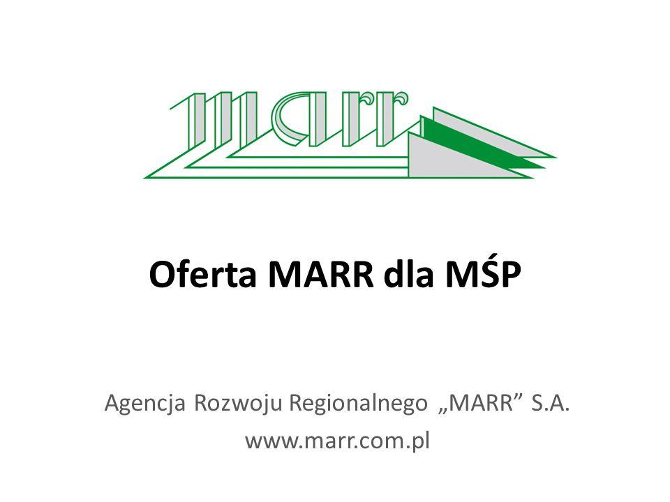 """Oferta MARR dla MŚP Agencja Rozwoju Regionalnego """"MARR"""" S.A. www.marr.com.pl"""