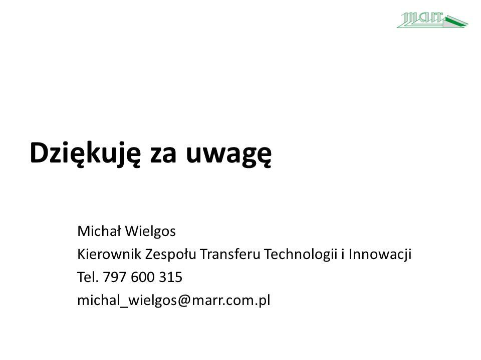 Dziękuję za uwagę Michał Wielgos Kierownik Zespołu Transferu Technologii i Innowacji Tel. 797 600 315 michal_wielgos@marr.com.pl