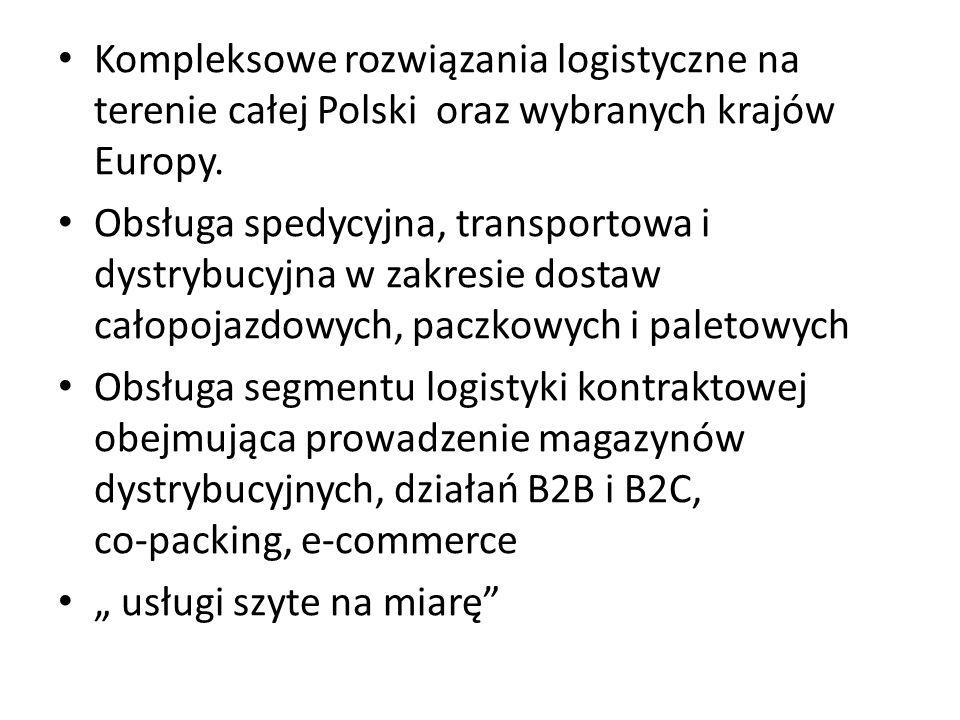Kompleksowe rozwiązania logistyczne na terenie całej Polski oraz wybranych krajów Europy. Obsługa spedycyjna, transportowa i dystrybucyjna w zakresie