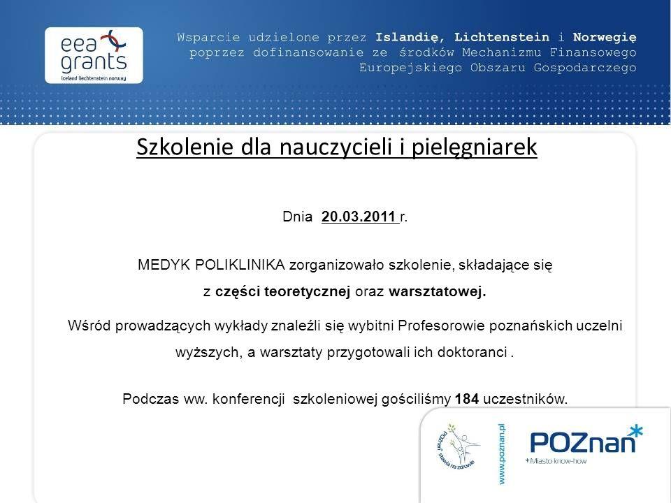 Szkolenie dla nauczycieli i pielęgniarek Dnia 20.03.2011 r.