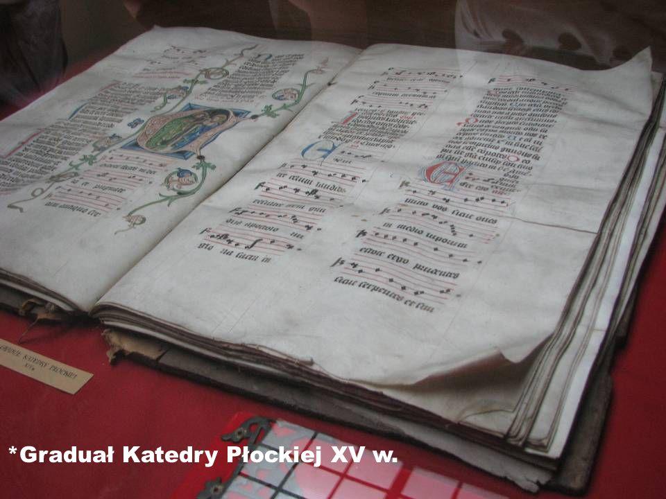 *Graduał Katedry Płockiej XV w.