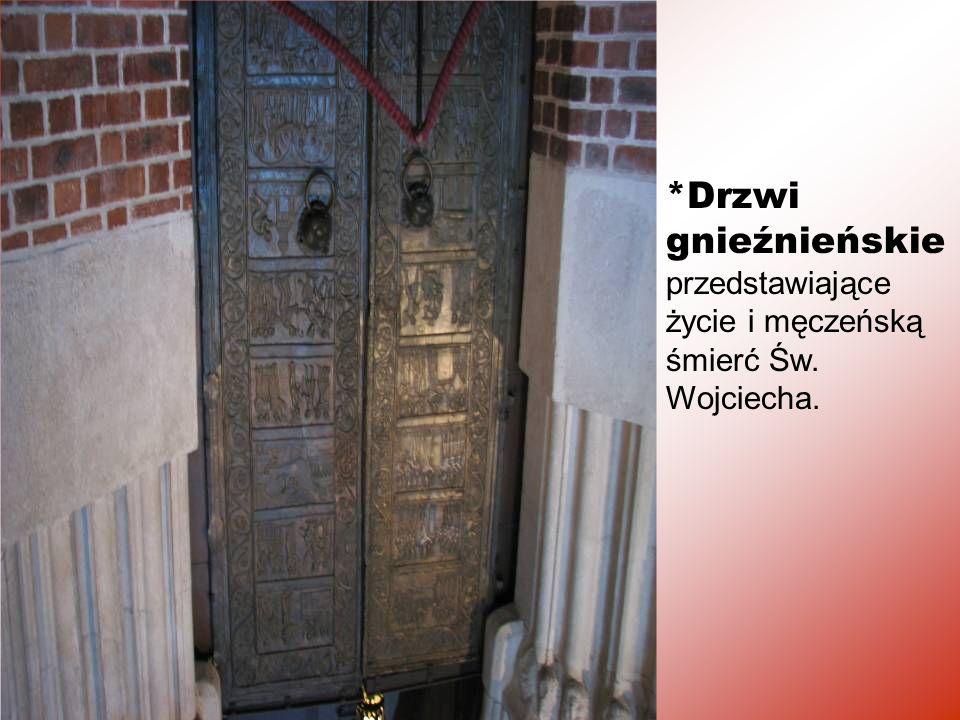 *Drzwi gnieźnieńskie przedstawiające życie i męczeńską śmierć Św. Wojciecha.