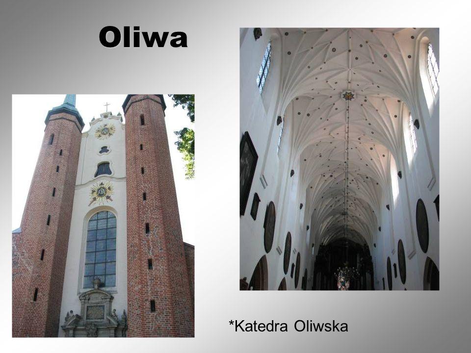 Oliwa *Katedra Oliwska