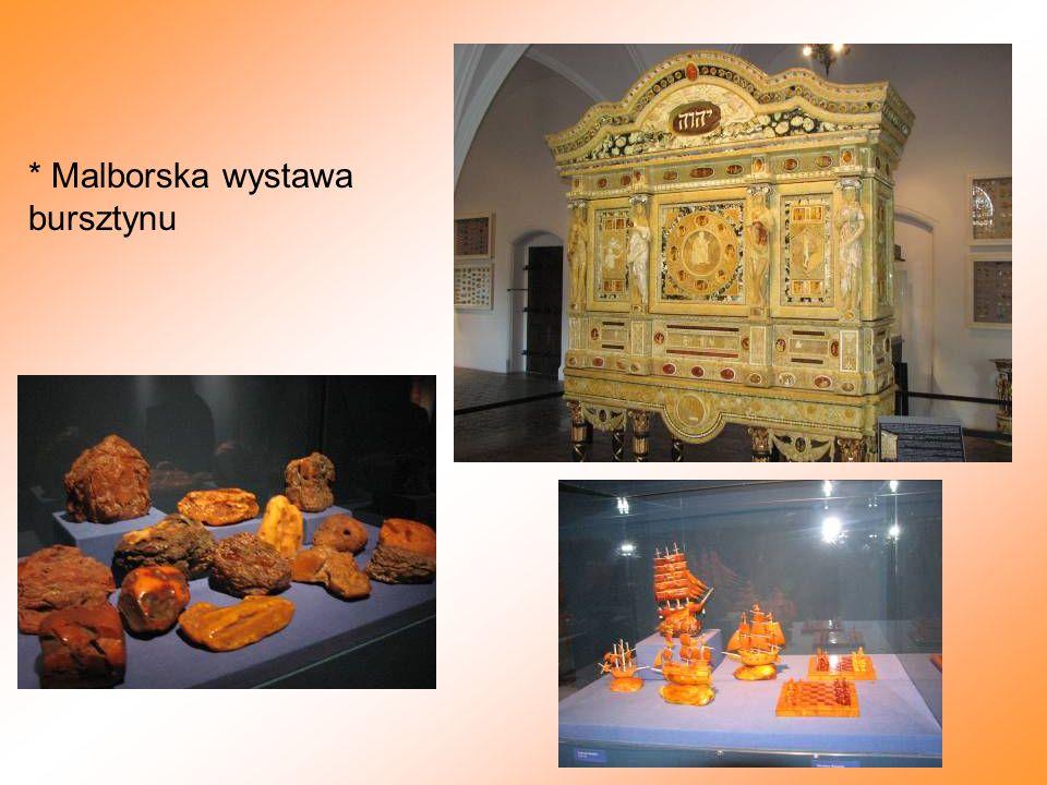 * Malborska wystawa bursztynu
