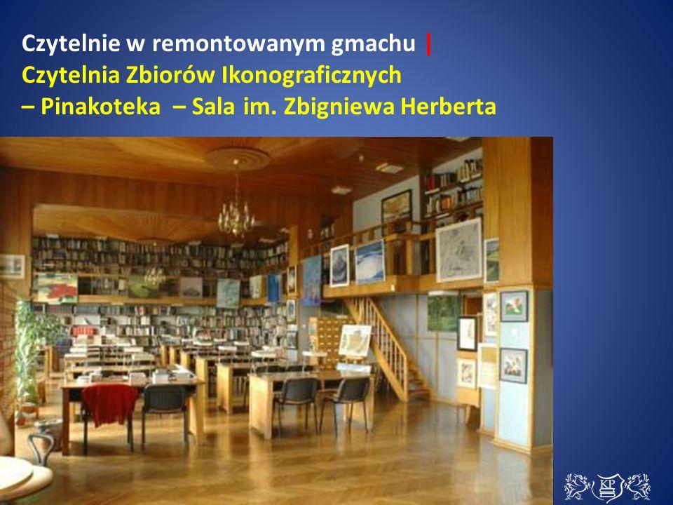 Czytelnie w remontowanym gmachu | Czytelnia Zbiorów Ikonograficznych – Pinakoteka – Sala im.