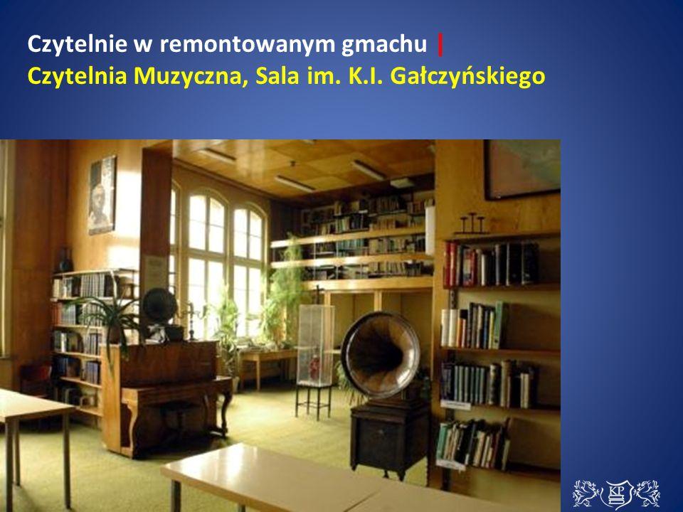 Czytelnie w remontowanym gmachu | Czytelnia Muzyczna, Sala im. K.I. Gałczyńskiego
