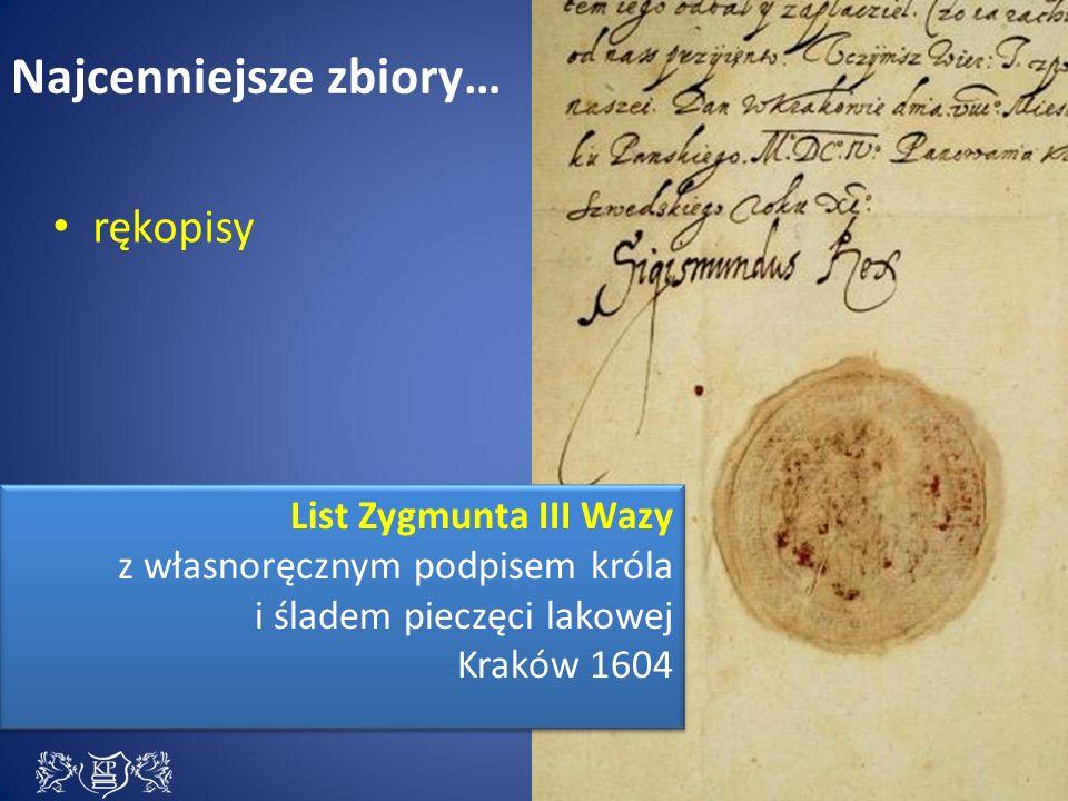 Najcenniejsze zbiory… List Zygmunta III Wazy z własnoręcznym podpisem króla i śladem pieczęci lakowej Kraków 1604 List Zygmunta III Wazy z własnoręcznym podpisem króla i śladem pieczęci lakowej Kraków 1604 rękopisy