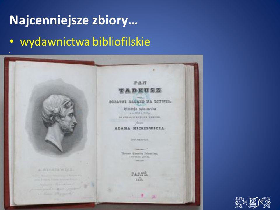 Najcenniejsze zbiory… wydawnictwa bibliofilskie