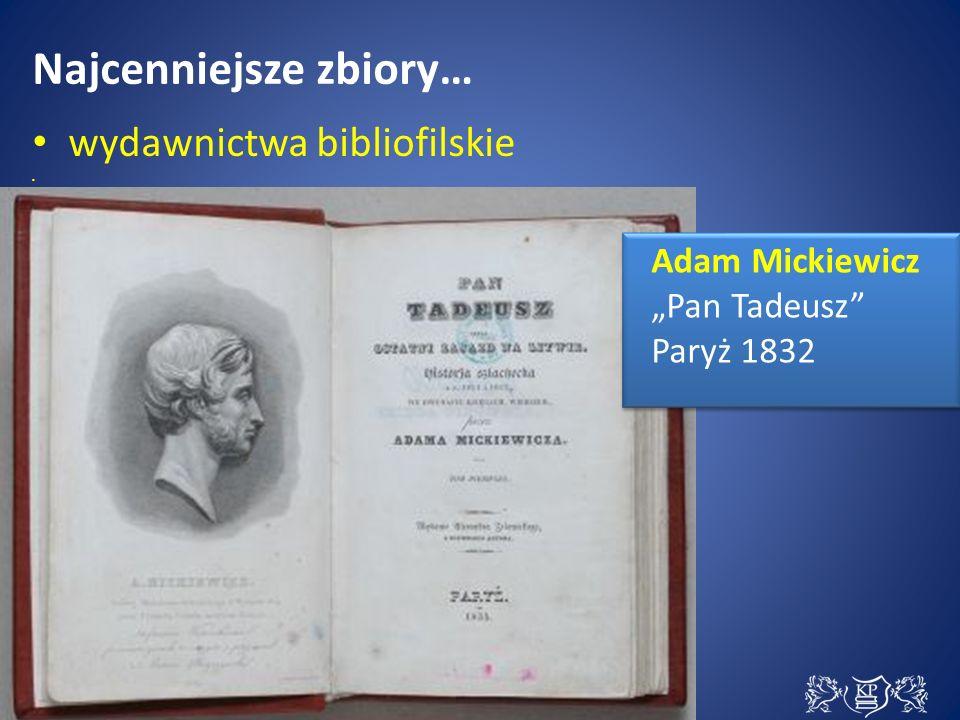 """Najcenniejsze zbiory… wydawnictwa bibliofilskie Adam Mickiewicz """"Pan Tadeusz Paryż 1832 Adam Mickiewicz """"Pan Tadeusz Paryż 1832"""