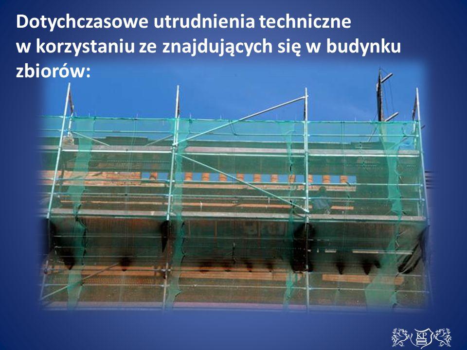 Dotychczasowe utrudnienia techniczne w korzystaniu ze znajdujących się w budynku zbiorów: