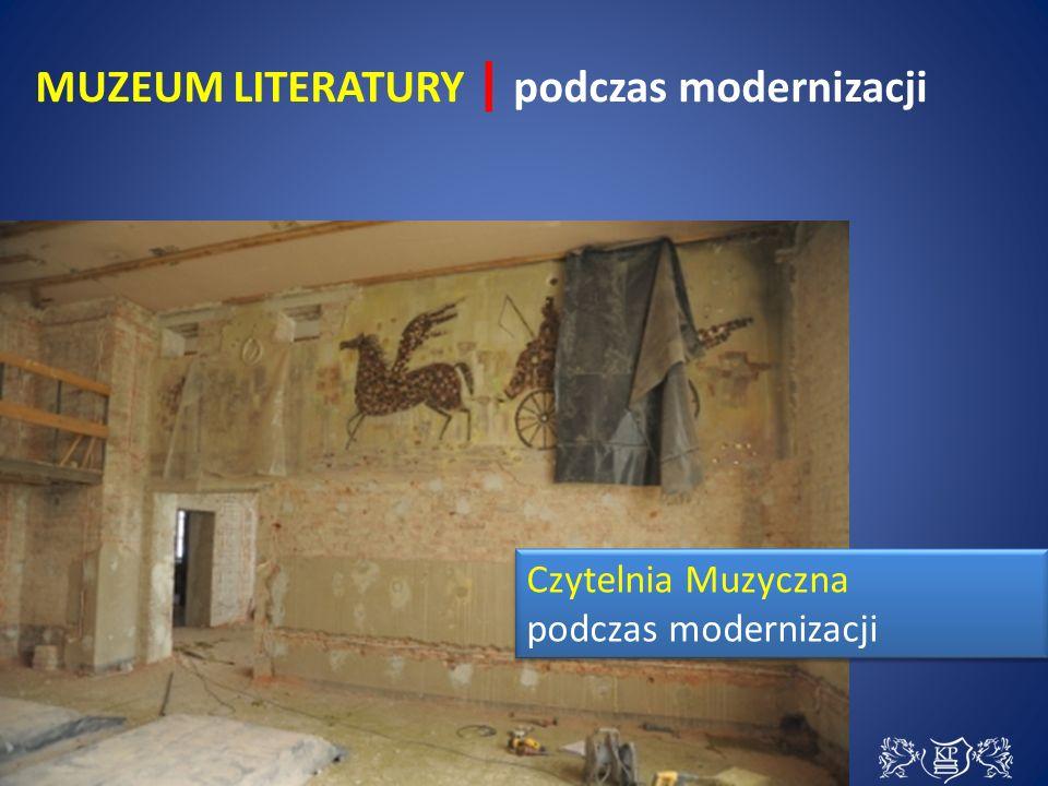 Czytelnia Muzyczna podczas modernizacji Czytelnia Muzyczna podczas modernizacji MUZEUM LITERATURY | podczas modernizacji