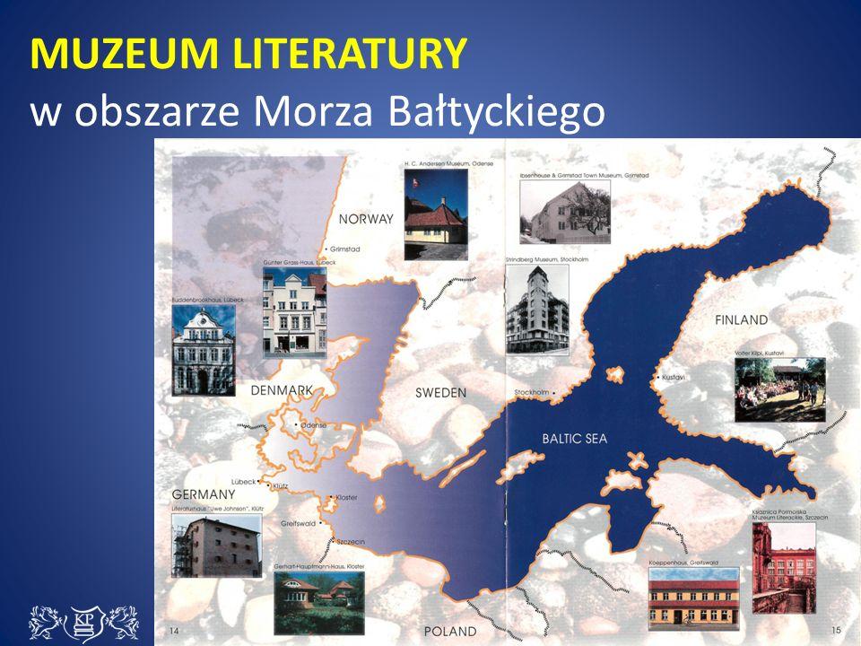 MUZEUM LITERATURY w obszarze Morza Bałtyckiego