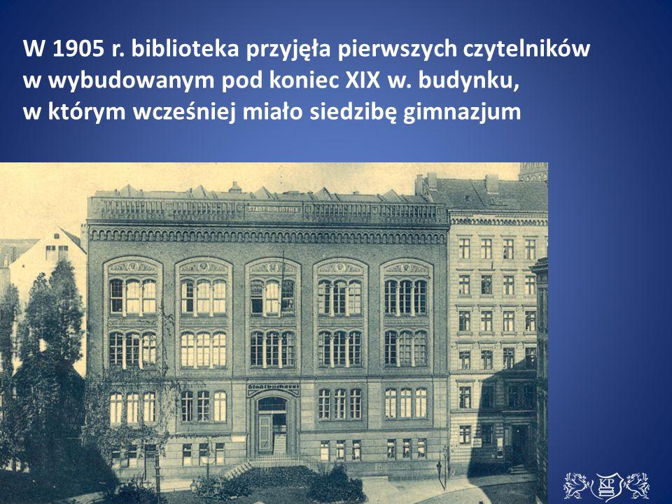 W 1905 r. biblioteka przyjęła pierwszych czytelników w wybudowanym pod koniec XIX w.