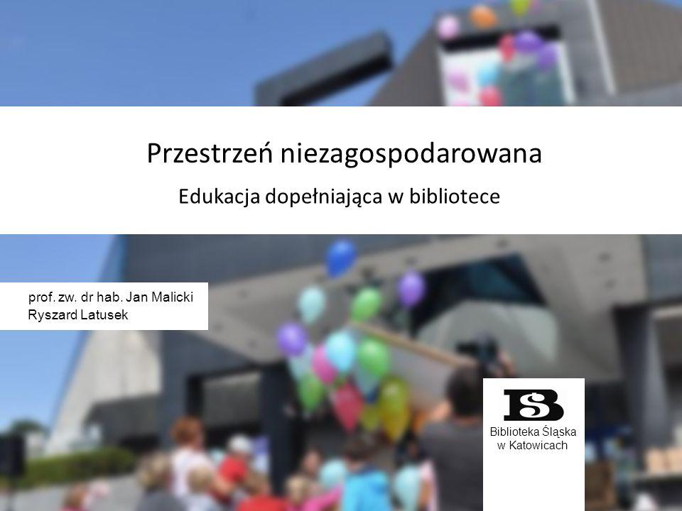 Biblioteka Śląska w Katowicach prof. zw. dr hab.