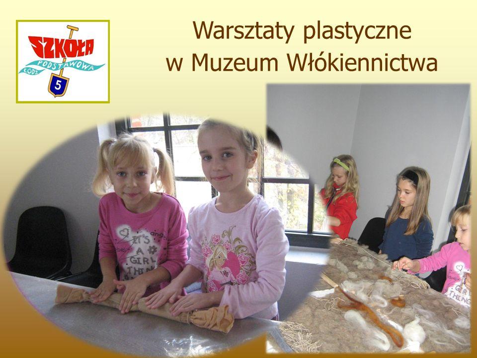 Warsztaty plastyczne w Muzeum Włókiennictwa