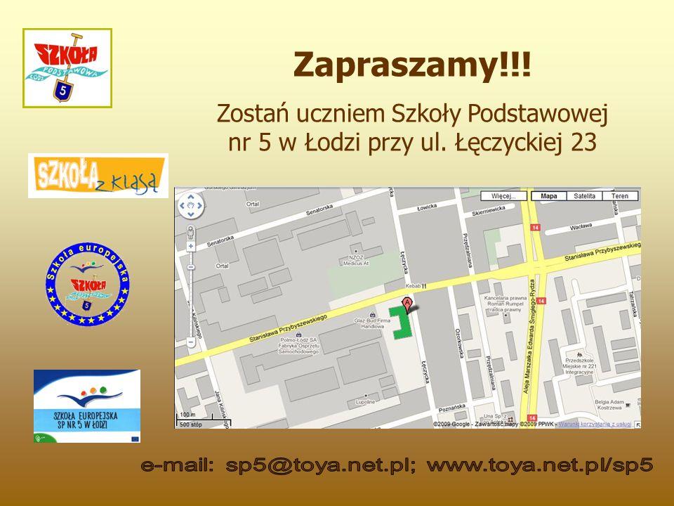 Zapraszamy!!! Zostań uczniem Szkoły Podstawowej nr 5 w Łodzi przy ul. Łęczyckiej 23