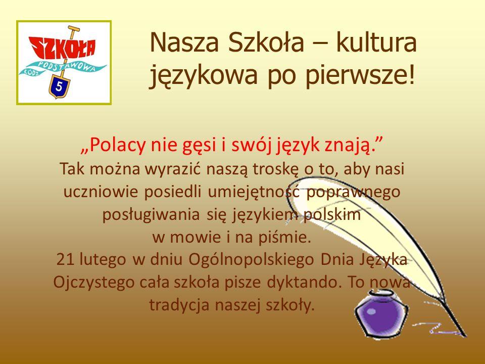 Nasza Szkoła – kultura językowa po pierwsze.