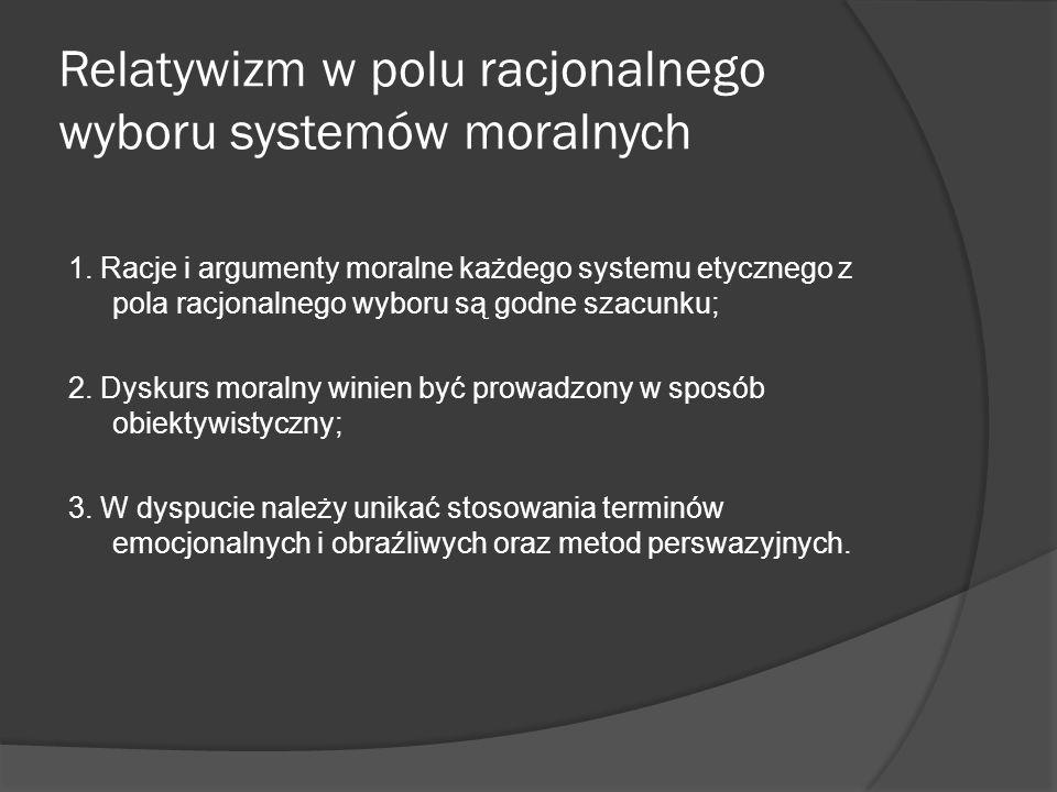 """Przykłady sformułowań niedopuszczalnych - """" Zbrodniczy utylitaryzm, filozofia śmierci człowieka - """" Fundamentalizm katolicki źródłem zła moralnego - """" Chrześcijański agapizm w swym przyzwoleniu na eutanazję niczym nie różni się od zbrodniczego utylitaryzmu - """" Permisywizm, utylitaryzm i agapizm wiodą cywilizację Zachodu ku nieuchronnej degeneracji"""