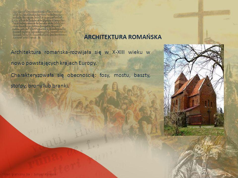 ARCHITEKTURA ROMAŃSKA Architektura romańska-rozwijała się w X-XIII wieku w nowo powstających krajach Europy.