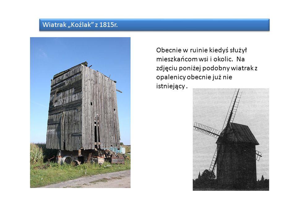 """Wiatrak """"Koźlak z 1815r. Obecnie w ruinie kiedyś służył mieszkańcom wsi i okolic."""