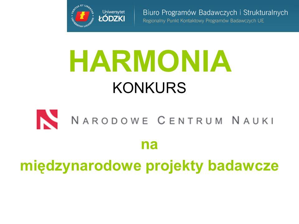 HARMONIA 5 Ogłoszenie Koordynatorów Dyscyplin w sprawie konkursu: zgodnie z uchwałą nr 53/2013 Rady Narodowego Centrum Nauki z dnia 13 czerwca 2013 r.53/2013 termin składania wniosków: do 16 września 2013 r.