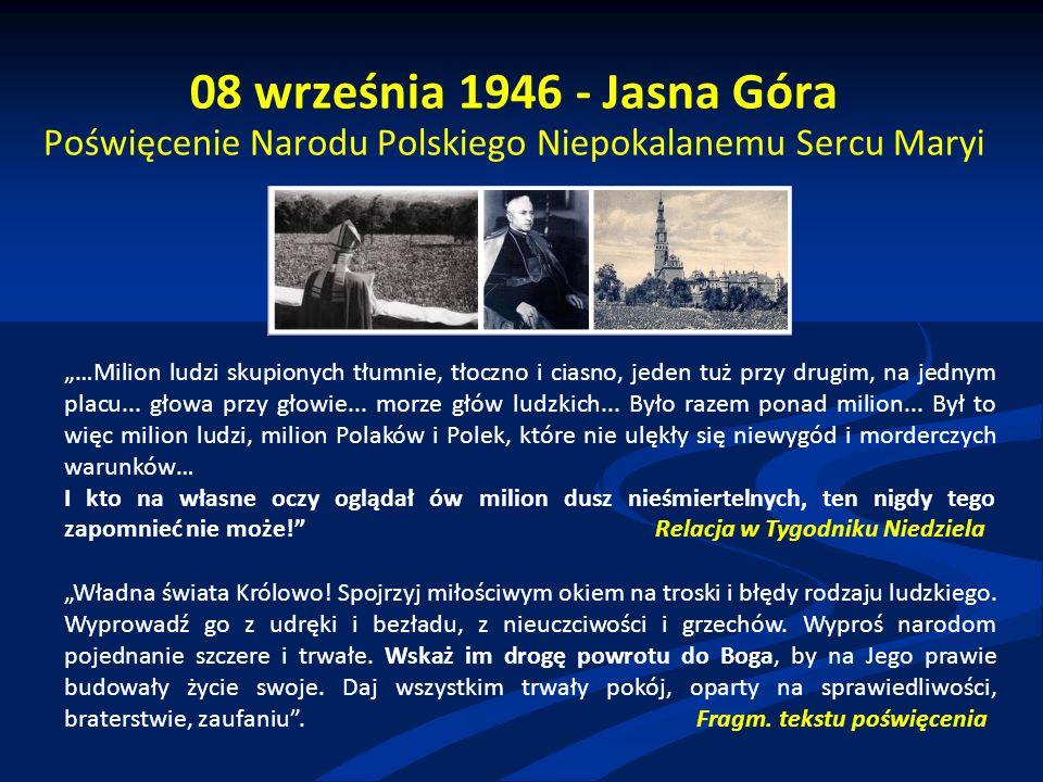"""08 września 1946 - Jasna Góra Poświęcenie Narodu Polskiego Niepokalanemu Sercu Maryi """"…Milion ludzi skupionych tłumnie, tłoczno i ciasno, jeden tuż pr"""