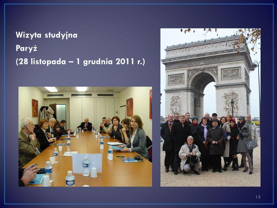 Wizyta studyjna Paryż (28 listopada – 1 grudnia 2011 r.) 13