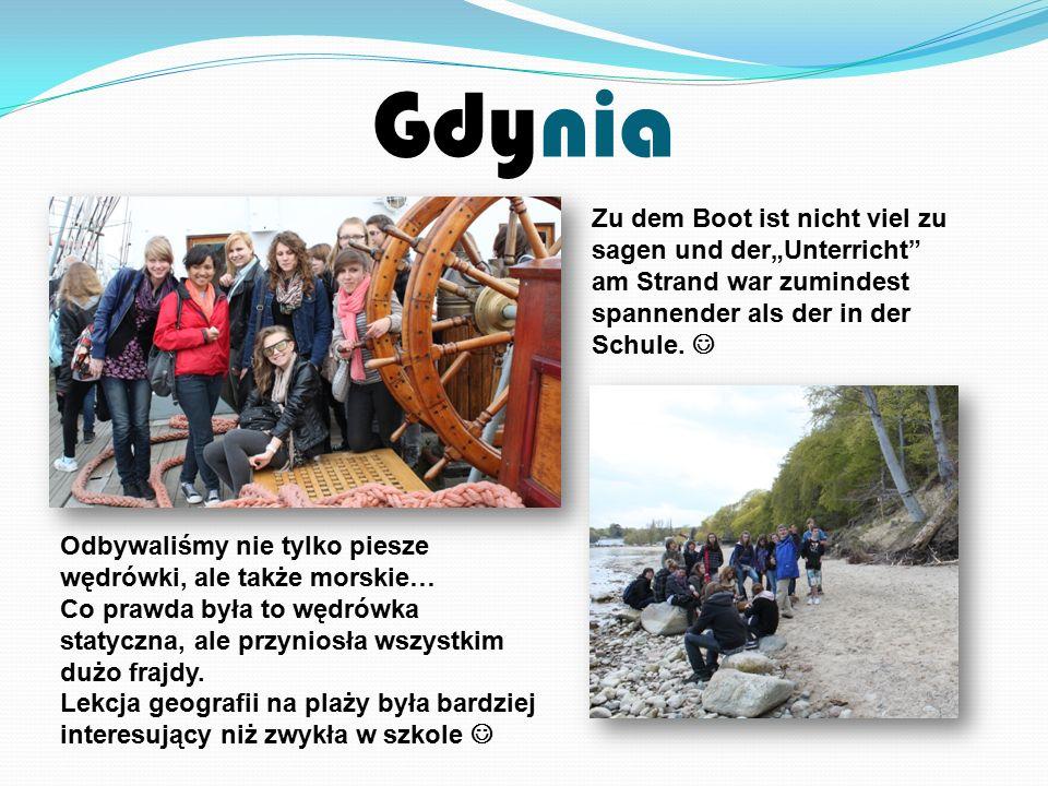 """Gdynia Zu dem Boot ist nicht viel zu sagen und der""""Unterricht am Strand war zumindest spannender als der in der Schule."""