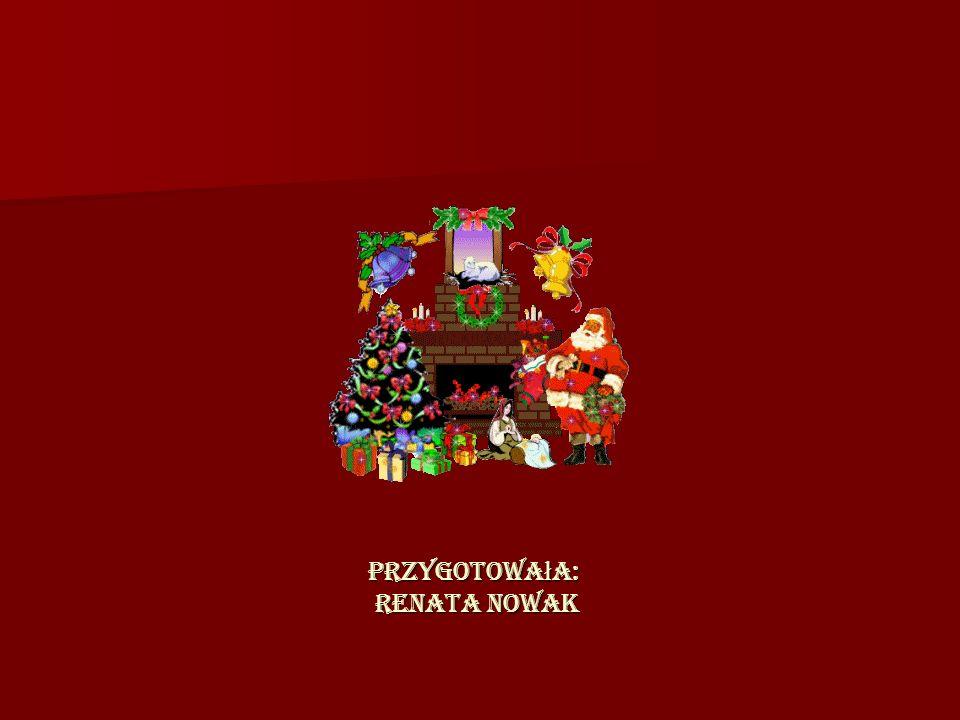 Przygotowa ł a: Renata Nowak