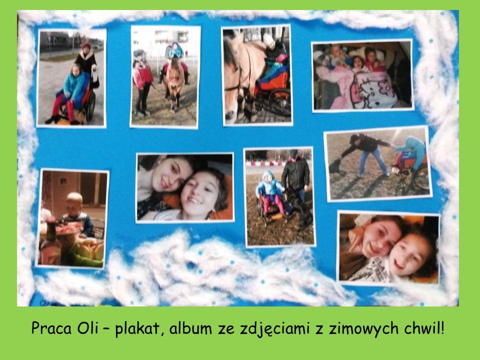 Praca Oli – plakat, album ze zdjęciami z zimowych chwil!
