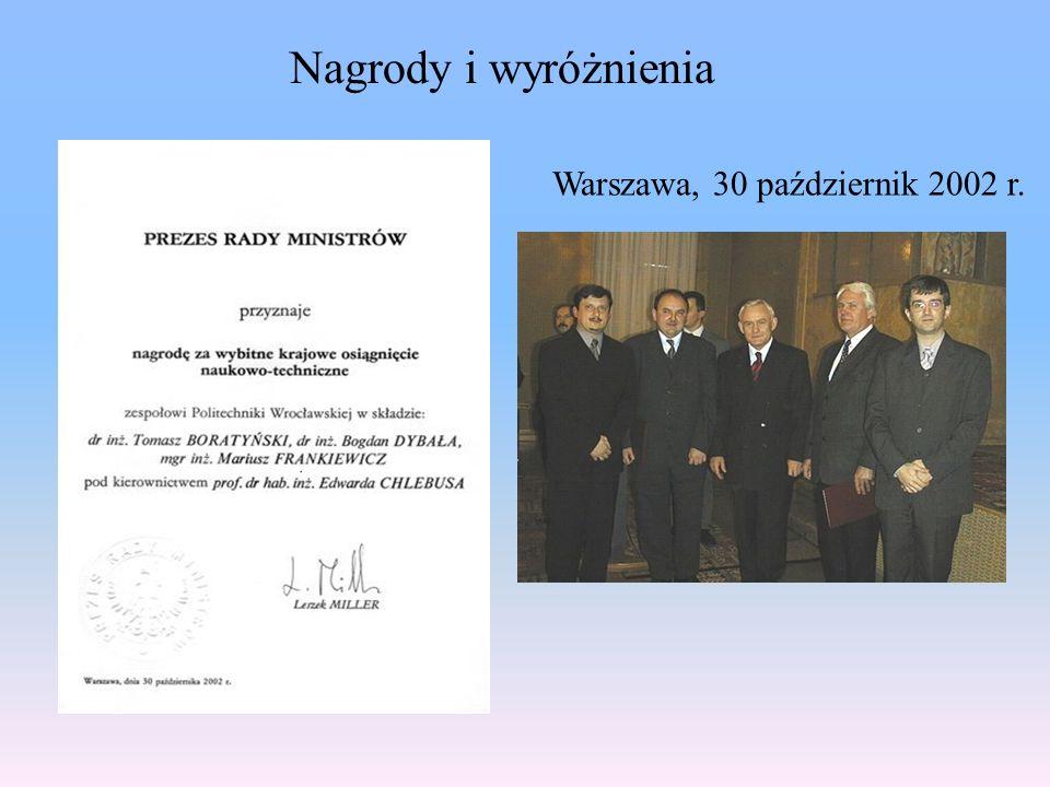 Warszawa, 30 październik 2002 r. Nagrody i wyróżnienia
