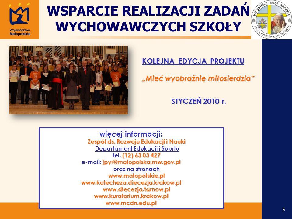 """KOLEJNA EDYCJA PROJEKTU """"Mieć wyobraźnię miłosierdzia STYCZEŃ 2010 r."""