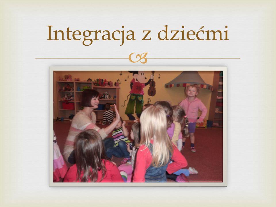  Integracja z dziećmi
