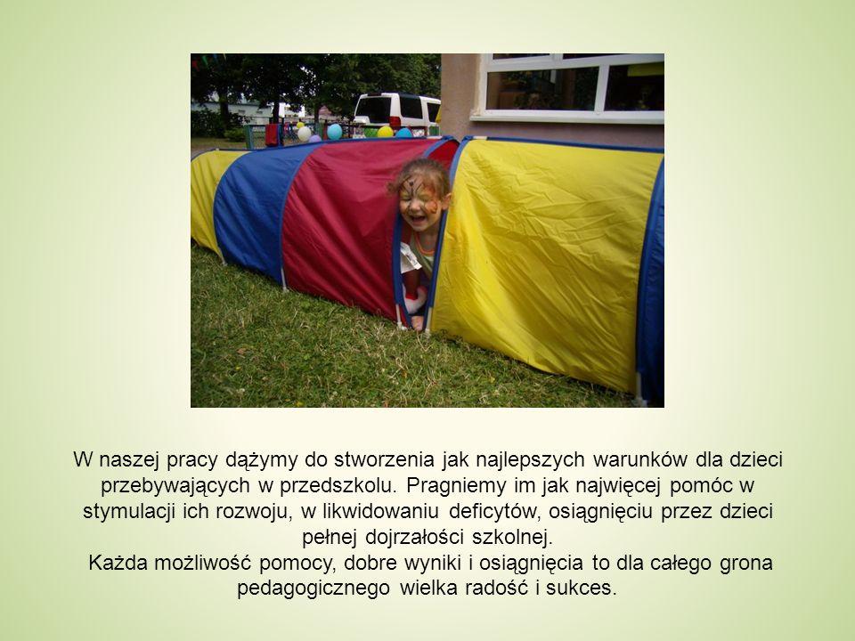 W naszej pracy dążymy do stworzenia jak najlepszych warunków dla dzieci przebywających w przedszkolu.