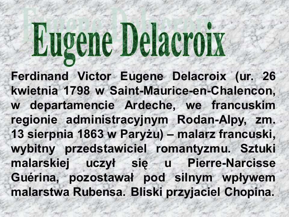 Ferdinand Victor Eugene Delacroix (ur.