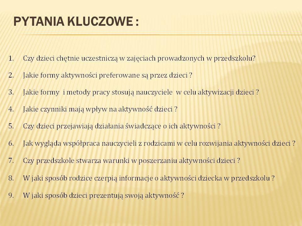 PYTANIA KLUCZOWE :