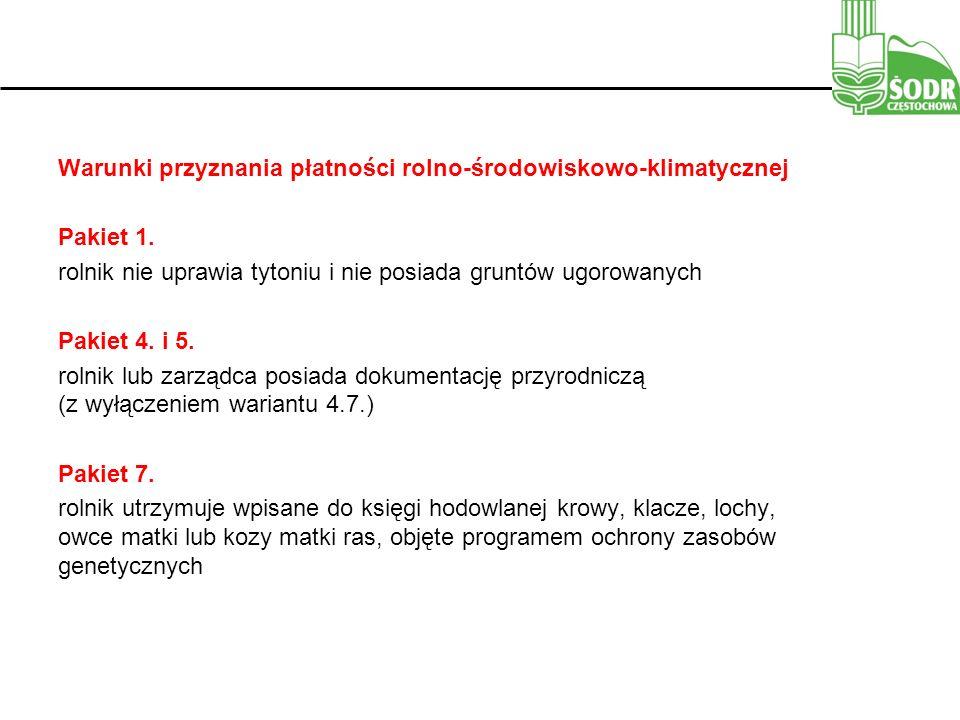 Warunki przyznania płatności rolno-środowiskowo-klimatycznej Pakiet 1.