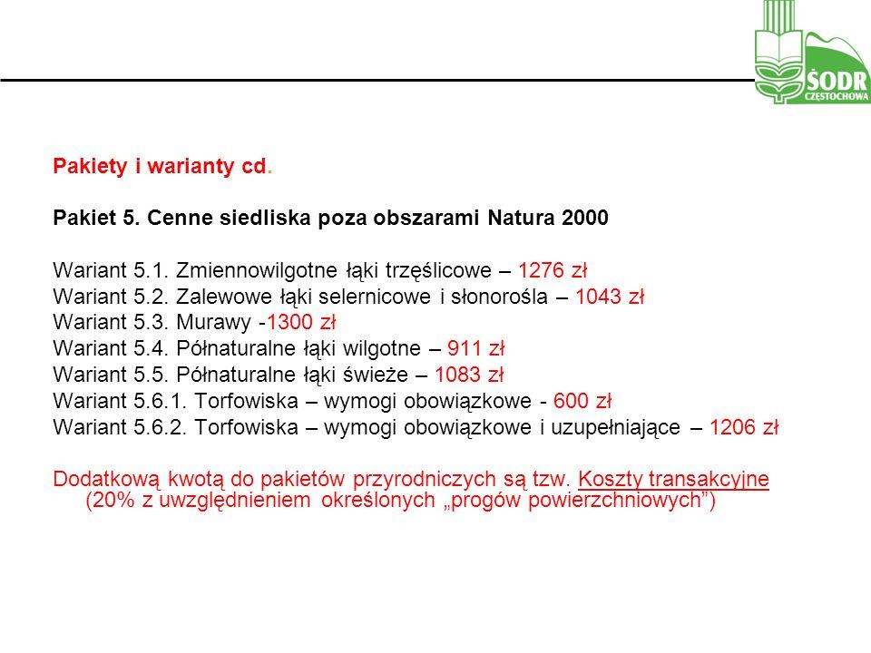 Pakiety i warianty cd.Pakiet 5. Cenne siedliska poza obszarami Natura 2000 Wariant 5.1.