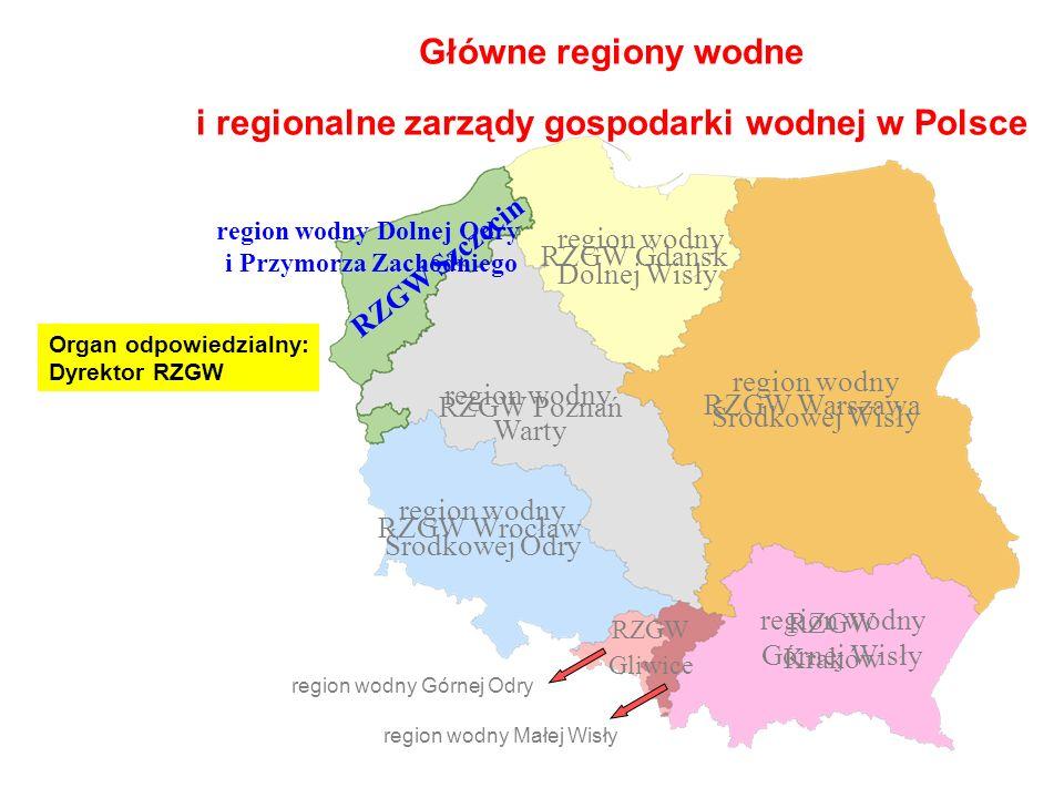 Główne regiony wodne i regionalne zarządy gospodarki wodnej w Polsce RZGW Kraków RZGW Gliwice RZGW Wrocław RZGW Warszawa region wodny Warty RZGW Gdańsk RZGW Szczecin region wodny Środkowej Odry RZGW Poznań region wodny Górnej Wisły region wodny Środkowej Wisły region wodny Dolnej Wisły region wodny Dolnej Odry i Przymorza Zachodniego region wodny Górnej Odry region wodny Małej Wisły Organ odpowiedzialny: Dyrektor RZGW