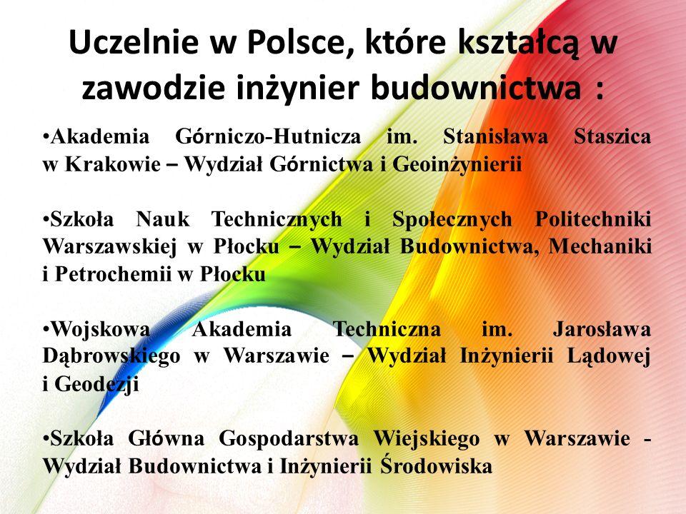 Uczelnie w Polsce, które kształcą w zawodzie inżynier budownictwa : Akademia G ó rniczo-Hutnicza im. Stanisława Staszica w Krakowie – Wydział G ó rnic