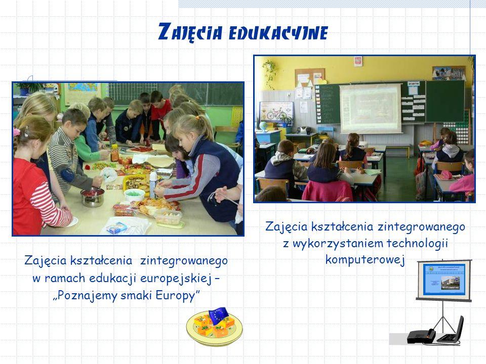 """Zajęcia kształcenia zintegrowanego z wykorzystaniem technologii komputerowej Zajęcia edukacyjne Zajęcia kształcenia zintegrowanego w ramach edukacji europejskiej – """"Poznajemy smaki Europy"""