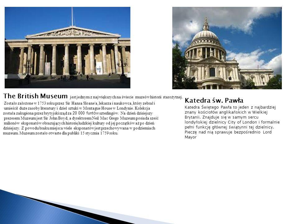 The British Museum jest jednym z największych na świecie muzeów historii starożytnej.