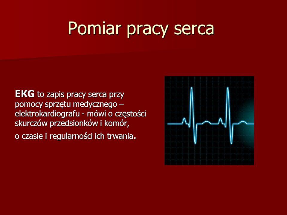 Pomiar pracy serca EKG to zapis pracy serca przy pomocy sprzętu medycznego – elektrokardiografu - mówi o częstości skurczów przedsionków i komór, o czasie i regularności ich trwania.