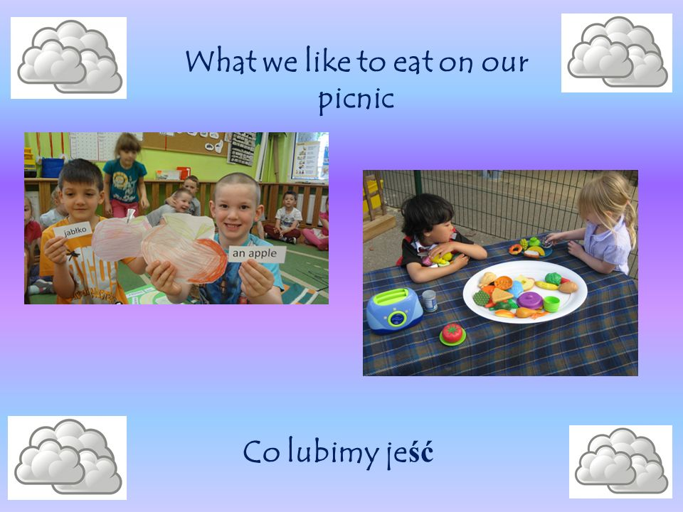 What we like to eat on our picnic Co lubimy je ść