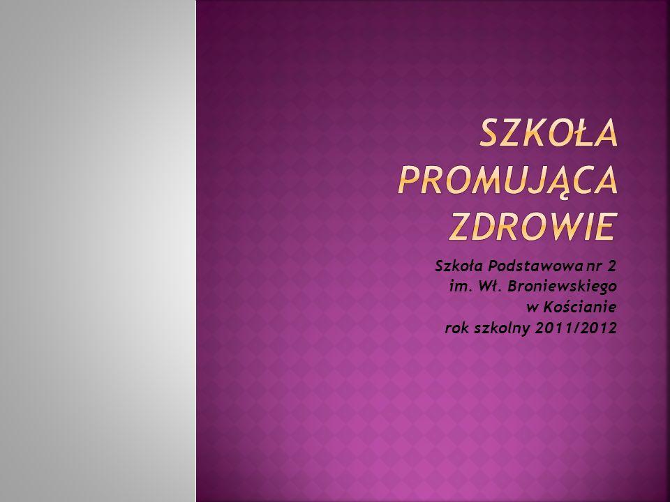 Szkoła Podstawowa nr 2 im. Wł. Broniewskiego w Kościanie rok szkolny 2011/2012