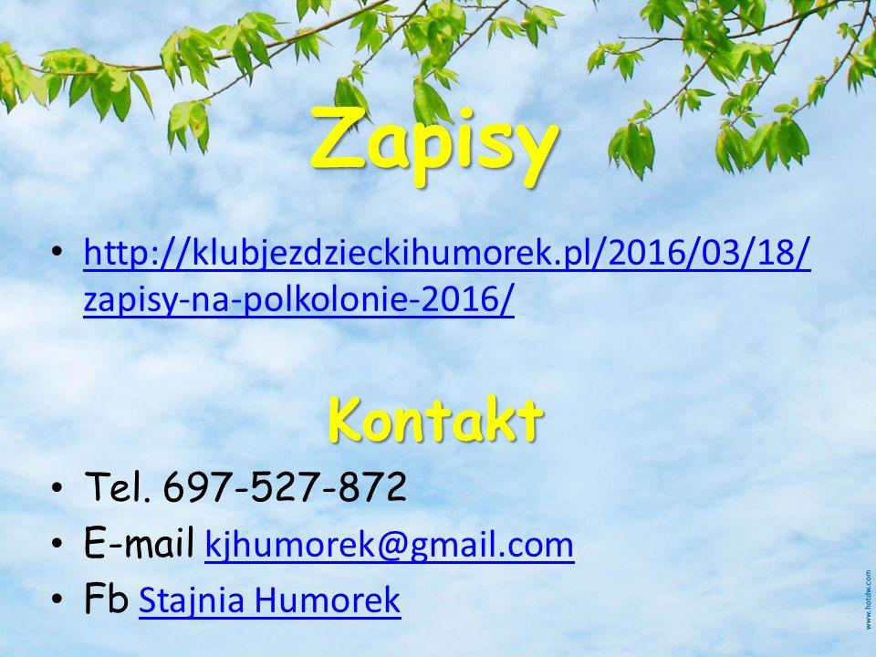 Zapisy http://klubjezdzieckihumorek.pl/2016/03/18/ zapisy-na-polkolonie-2016/ http://klubjezdzieckihumorek.pl/2016/03/18/ zapisy-na-polkolonie-2016/Ko
